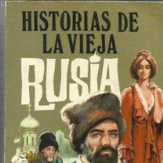 Libros de segunda mano: HISTORIAS DE LA VIEJA RUSIA. I. TURGUENEFF. PRODUCCIONES EDITORIALES. BARCELONA. 1975. Lote 38885304