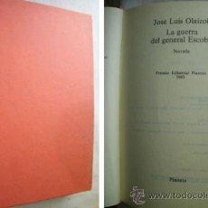 Libros de segunda mano: LA GUERRA DEL GENERAL ESCOBAR. OLAIZOLA, JOSÉ LUIS. 1983. Lote 38933263