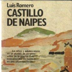 Libros de segunda mano: CASTILLO DE NAIPES. LUIS ROMERO. PLANETA. BARCELONA. 1992. Lote 39072274