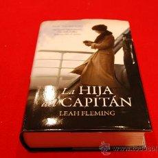 Libros de segunda mano: LA HIJA DEL CAPITÁN, DE LEAH FLEMING.. Lote 265194819