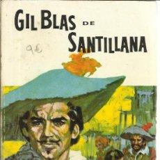 Libros de segunda mano: GIL BLAS DE SANTILLANA. ALAIN RENE LASAGE. EDITORIAL RAMÓN SOPENA. BARCELONA. 1966. Lote 39149588