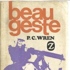 Libros de segunda mano: BEAU GESTE. P.C. WREN. EDITORIAL JUVENTUD. BARCELONA. 1967. Lote 39186996