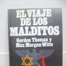 Libros de segunda mano - El Viaje de Los Malditos de Gordon Thomas y Max Morgan-Witts editorial Plaza & Janés 1977 - 39240873