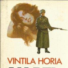 Libros de segunda mano: MARTA, O LA SEGUNDA GUERRA. VINTILA HORIA. PLAZA & JANES. BARCELONA. 1982. Lote 39415969