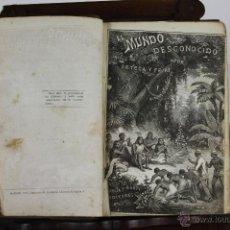 Libros de segunda mano: 5874- EL MUNDO DESCONOCIDO. ORTEGA Y FRIAS. EDIT. MURCIA Y MARTI. S/F. 3 TOMOS.. Lote 39472486