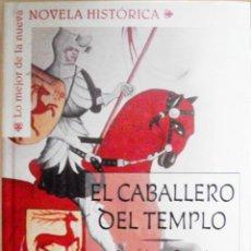 Libros de segunda mano: LIBRO NOVELA JOSE LUIS CORRAL EL CABALLERO DEL TEMPLO. Lote 39499078