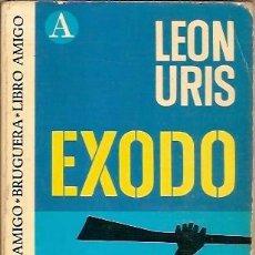 Libros de segunda mano: BRUGUERA LIBRO AMIGO EXODO LEON URIS 13ª EDICION 1975. Lote 39637787