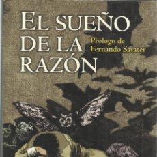 Libros de segunda mano: EL SUEÑO DEL LA RAZÓN. FRANCISCO REBOLLEDO. EDICIONES B. BARCELONA. 1995. Lote 39661900