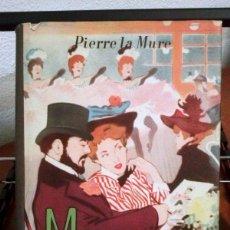 Libros de segunda mano: PIERRE LA MURE. MOULIN ROUGE. 1954. Lote 222351130