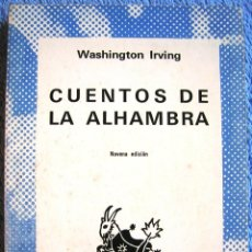 Libros de segunda mano: CUENTOS DE LA ALHAMBRA - WASHINGTON IRVING - VOLUMEN EXTRA DE AUSTRAL EN 1975.. Lote 40152960