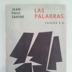 Libros de segunda mano: JEAN PAUL SARTE. LAS PALABRAS. EDITORIAL LOSADA, BUENOS AIRES 1964. Lote 40162275