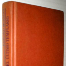 Libros de segunda mano: EDWARD BURMAN: EL ÚLTIMO TEMPLARIO.. Lote 40231366