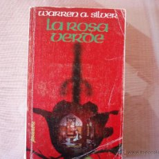 Libros de segunda mano: LA ROSA VERDE DE WARREN A. SILVER. Lote 40333494