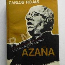 Libros de segunda mano: AZAÑA - CARLOS ROJAS NOVELA HISTÓRICA - HISTORIA ESPAÑA GUERRA CIVIL POLÍTICA REPÚBLICA MANUEL LIBRO. Lote 40519743