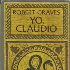 Libros de segunda mano: YO, CLAUDIO. ROBERT GRAVES. EDITORIAL EDHASA. BARCELONA. 1986. Lote 40602260