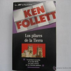 Libros de segunda mano: LOS PILARES DE LA TIERRA. KEN FOLLETT. Lote 40632281