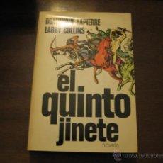 Libros de segunda mano: EL QUINTO JINETE - DOMINIQUE LAPIERRE Y LARRY COLLINS - PLAZA & JANES. Lote 40806255