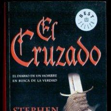 Libros de segunda mano: EL CRUZADO, EL DIARIO DE UN HOMBRE EN BUSCA DE LA VERDAD - 2003. Lote 40926731
