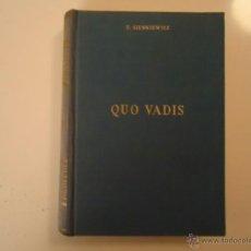 Libros de segunda mano: QVO VADIS. Lote 41053994