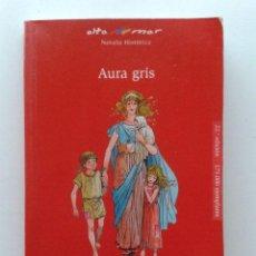 Libros de segunda mano: AURA GRIS - PILAR MOLINA LLORENTE - EDITORIAL BRUÑO - 2008. Lote 41494404
