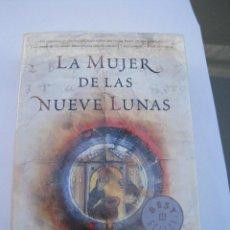 Libros de segunda mano: LA MUJER DE LAS NUEVE LUNAS. Lote 41576979
