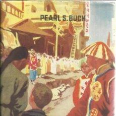 Libros de segunda mano: HOMBRES DE DIOS. PEARL S. BUCK. EDITORIAL ÉXITO. BARCELONA. 1953. Lote 41585230