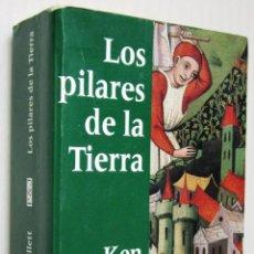 Libros de segunda mano: KEN FOLLET: LOS PILARES DE LA TIERRA.. Lote 41697075