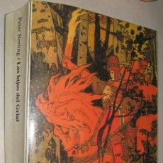 Libros de segunda mano: LOS HIJOS DEL GRIAL - PETER BERLING *. Lote 41768944