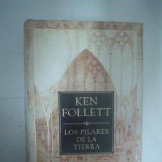 Libros de segunda mano: KEN FOLLET: LOS PILARES DE LA TIERRA. DEBOLSILLO, TAPA DURA, PERFECTO ESTADO. Lote 42068717