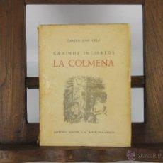 Libros de segunda mano: D-205. LA COLMENA. CAMLO JOSE CELA. EDIT. NOGUER. 1951. 1ª EDICION. . Lote 42191795