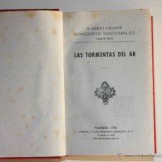 Libros de segunda mano: GALDÓS. EPISODIOS NACIONALES CUARTA SERIE. LAS TORMENTAS DEL 48 . NARVAEZ (1941). Lote 42216367