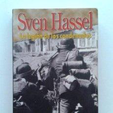 Libros de segunda mano: LA LEGION DE LOS CONDENADOS - SVEN HASSEL - SALVAT. Lote 42876847