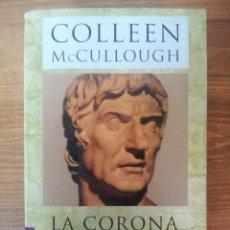 Livros em segunda mão: COLLEEN MCCULLOUGH. LA CORONA DE HIERBA. Lote 42952922