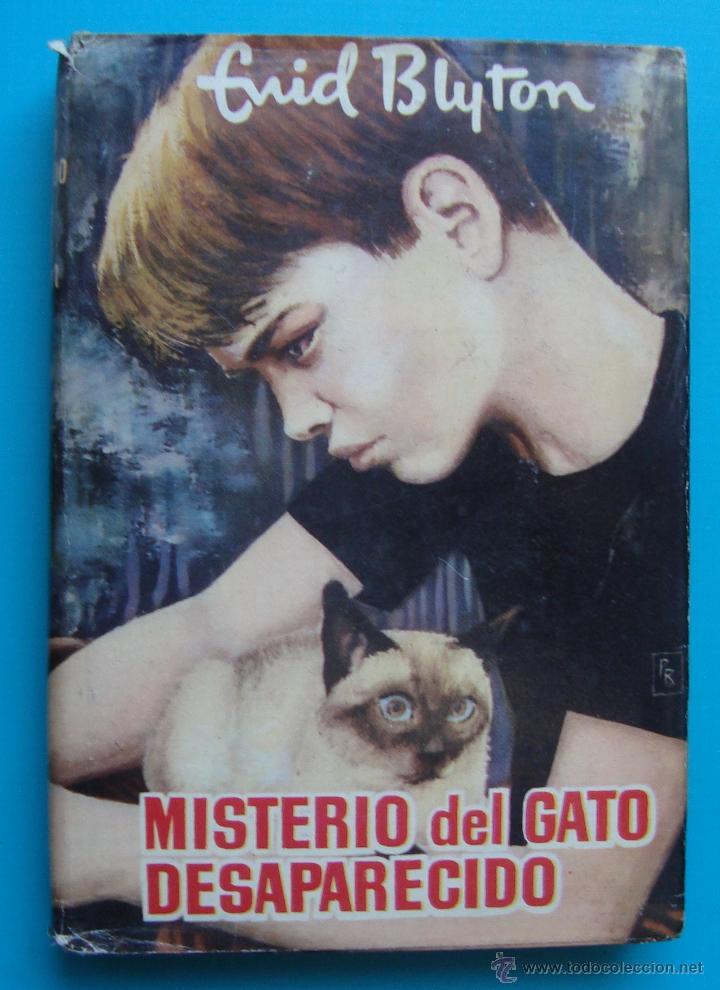 MISTERIO DEL GATO DESAPARECIDO, ENID BLYTON, EDITORIAL MOLINO, AÑO 1960, TAPA DURA (Libros de Segunda Mano (posteriores a 1936) - Literatura - Narrativa - Novela Histórica)