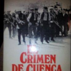 Libros de segunda mano: EL CRIMEN DE CUENCA CON DEDICATORIA Y AUTÓGRAFO DE SALVADOR MALDONADO. Lote 43204049