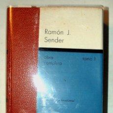 Libros de segunda mano: RAMON J. SENDER. OBRA COMPLETA. PRIMERA EDICION 1976. TOMO 1. EDICIONES DESTINO. . Lote 43350434