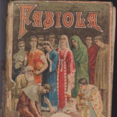 Libros de segunda mano: FABIOLA, SATURNINO CALLEJA, PRINCIPIOS SIGLO XX. Lote 43995673