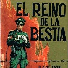 Libros de segunda mano: EL REINO DE LA BESTIA KARL VON VEREITER . Lote 44269494