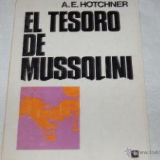 Libros de segunda mano: EL TESORO DE MUSSOLINI. Lote 44907227