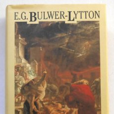 Livros em segunda mão: LOS ULTIMOS DIAS DE POMPEYA - E.G. BULWER-LYTTON. Lote 45019712
