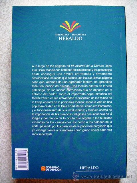 Libros de segunda mano: EL INVIERNO DE LA CORONA.JOSE LUIS CORRAL...ARAGON - Foto 2 - 45327470