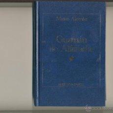 Libros de segunda mano: GUZMAN DE ALFARACHE DE MATEO ALEMAN SEGUNDA PARTE . Lote 45383790
