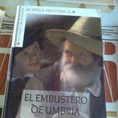 Libros de segunda mano: EL EMBUSTERO DE UMBRÍA. BJARNE REUTER. LO MEJOR DE LA NUEVA NOVELA HISTÓRICA. EST12B3. Lote 45975979