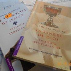 Libros de segunda mano: LIBRO BOOKET: LOTE TRILOGIA TEMPLARIA 2 Y 3 II III NICHOLAS WILCOX NA. Lote 45981049