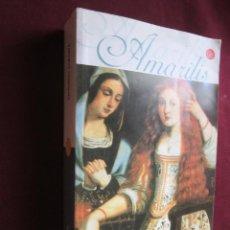 Libros de segunda mano: AMARILIS. ANTONIO SARABIA. EDICIONES B, 2001. PUNTO DE LECTURA, 129. LOPE DE VEGA. SIGLO DE ORO. Lote 46007424