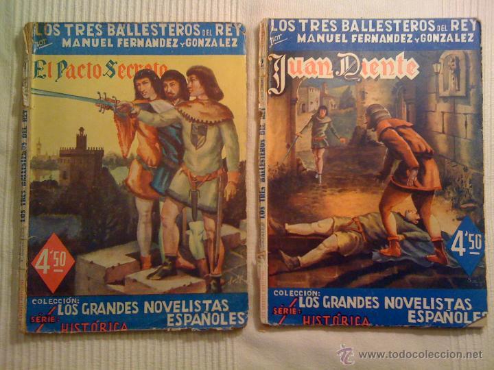 LOTE DOS NOVELAS DE LOS TRES BALLESTEROS DEL REY. MANUEL FERNÁNDEZ Y GONZÁLEZ. ORIGINALES AÑOS 40 (Libros de Segunda Mano (posteriores a 1936) - Literatura - Narrativa - Novela Histórica)