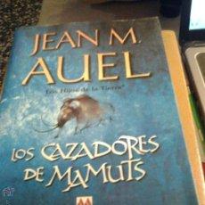 Libros de segunda mano - Los cazadores de mamuts. Jean M. Auel. - 46247912
