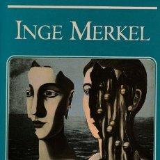 Libros de segunda mano: ULISES Y PENELOPE - INGE MERKEL / EDICIONES B / MUNDI-357 , BUEN ESTADO. Lote 46336116