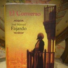 Libros de segunda mano: EL CONVERSO, DE JOSE MANUEL FAJARDO. 1ª EDICION 1.998.. Lote 46413077