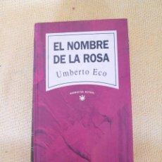 Libros de segunda mano: EL NOMBRE DE LA ROSA - ECO, UMBERTO. Lote 46593679